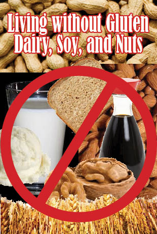 Living without Gluten Dairy Soy and Nuts