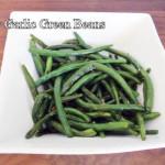 Easy Garlic Green Bean Recipe; Gluten Free, Soy Free, Dairy Free, Nut Free Recipes