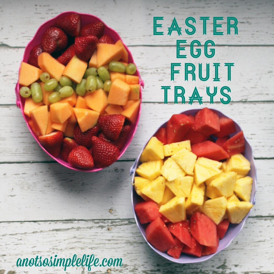 Easter egg fruit trays