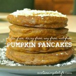 Pumpkin Pancakes, gluten free, dairy free, soy free nut free recipe