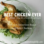 Convection Roast Chicken; Gluten Free Recioe
