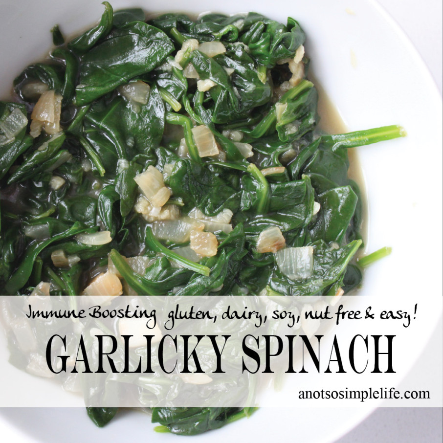 Garlicky Spinach; gluten free, dairy free, soy free, nut free recipe