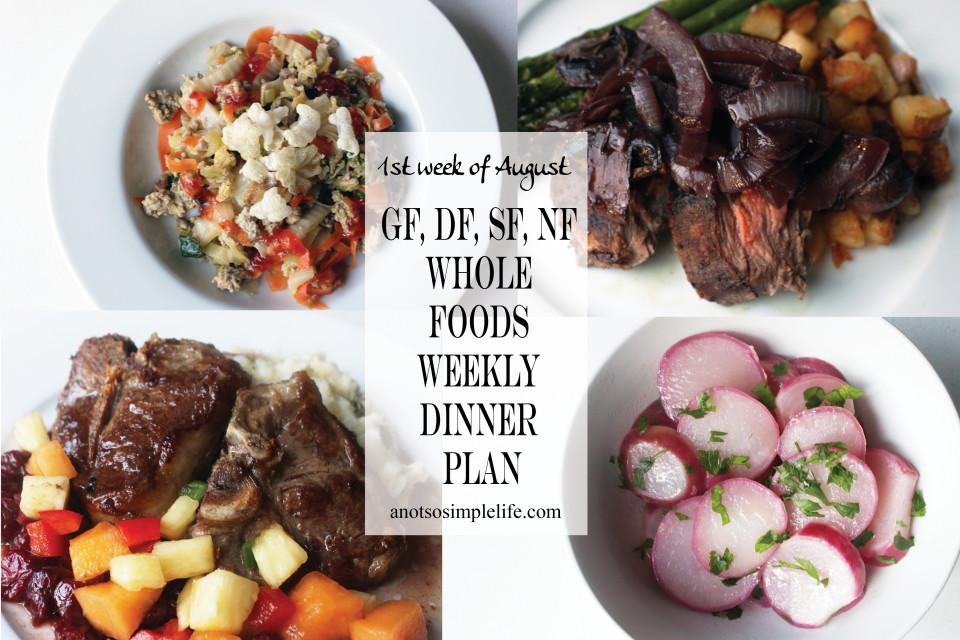 1st Week of August GF, DF, SF, NF Whole Foods Meal Plan
